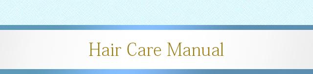 Hair Care Manual