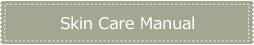 move to Skin Care Manual