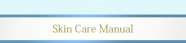 Skin Care Manual